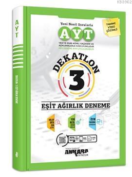 Ankara Yayıncılık Dekatlon AYT 3 Eşit Ağırlık Deneme