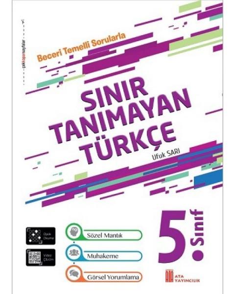 Ata Yayıncılık 5. Sınıf Sınır Tanımayan Türkçe Beceri Temelli Sorular