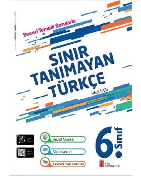 Ata Yayıncılık 6. Sınıf Sınır Tanımayan Türkçe Beceri Temelli Sorular