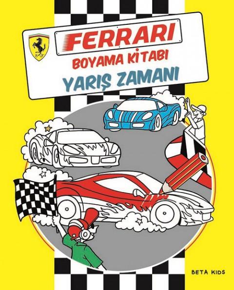 Beta Kids Ferrari Boyama Kitabı Yarış Zamanı