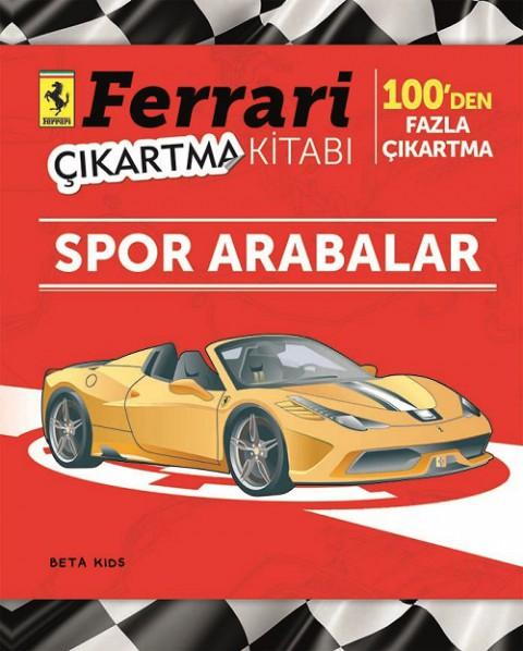 Beta Kids Ferrari Çıkartma Kitabı Spor Arabalar