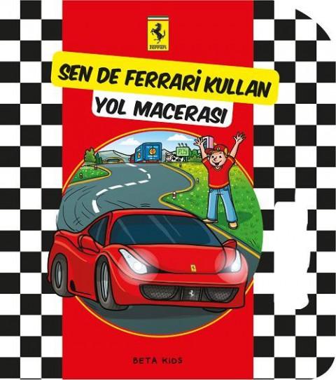 Beta Kids Sende Ferrari Kullan Yol Macerası
