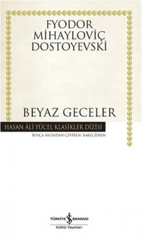 Beyaz Geceler - Dostoyevski Hasan Ali Yücel Klasikleri