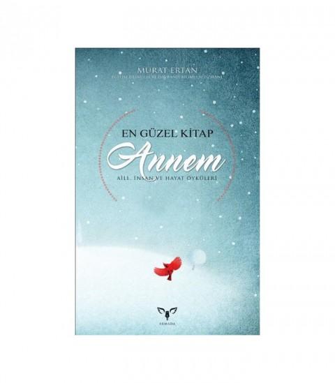 En Güzel Kitap Annem - Murat Ertan