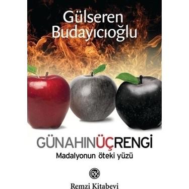 Günahın Üç Rengi - Gülseren Budayıcıoğlu