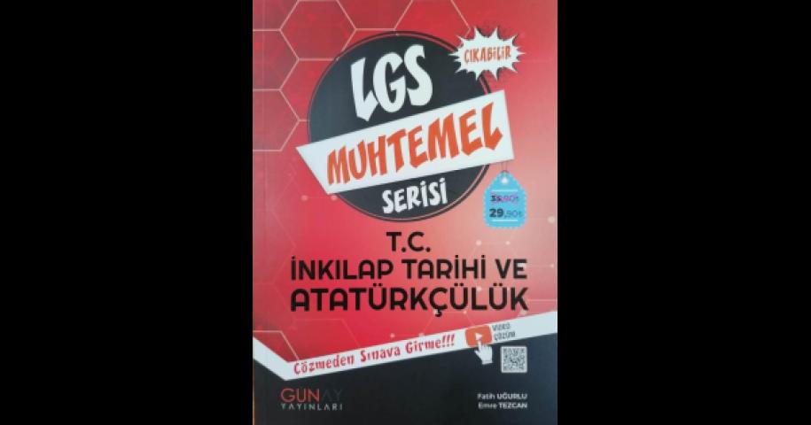 Günay Yayınları 8. Sınıf LGS T.C. İnkılap Tarihi ve Atatürkçülük Muhtemel Serisi