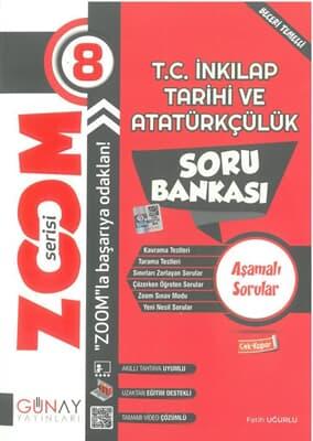 Günay Yayınları 8. Sınıf Zoom Serisi T.c. İnkılap Tarihi Ve Atatürkçülük Soru Bankası
