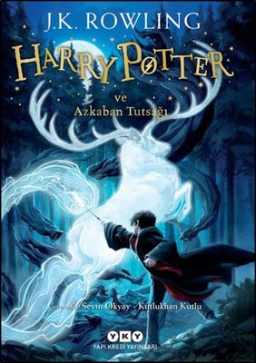 Harry Potter ve Azkaban Tutsağı - J.K. Rowling