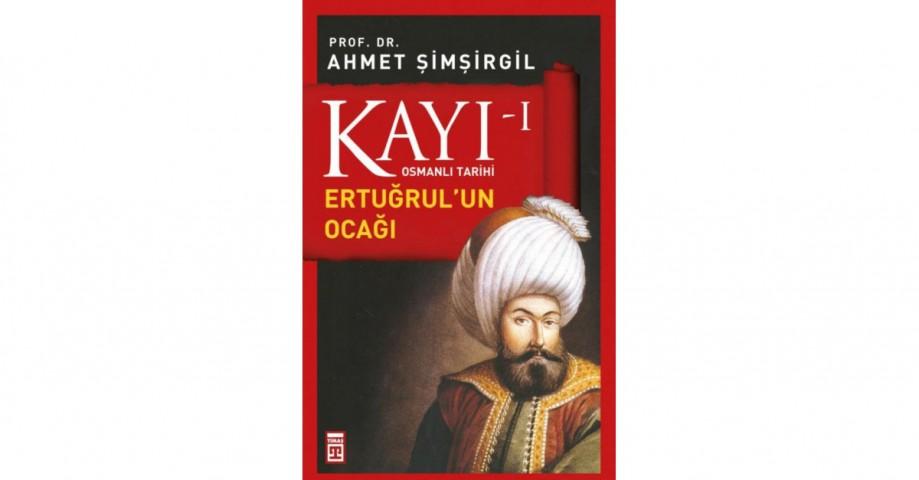 Kayı 1 Ertuğrulun Ocağı - Ahmet Şimşirgil