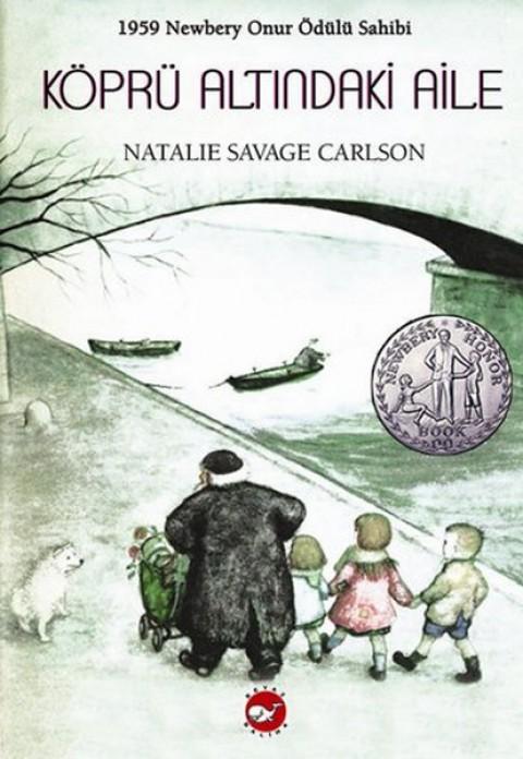 Köprü Altındaki Aile - Natalie Savage Carlson