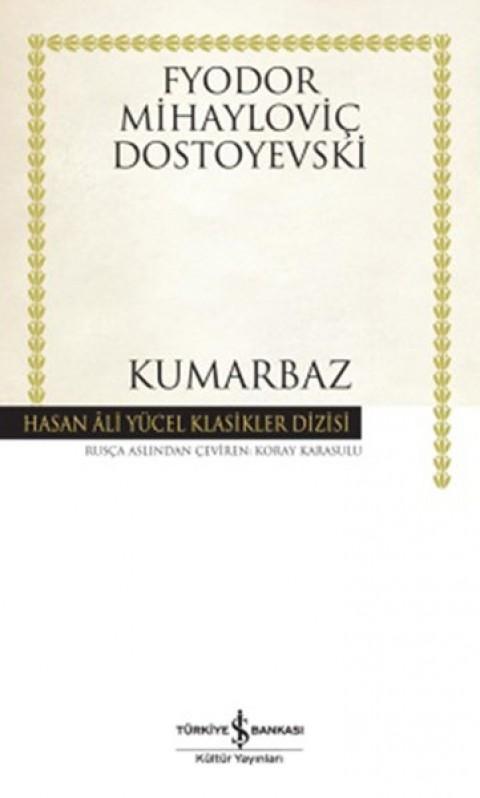 Kumarbaz - Dostoyevski Hasan Ali Yücel Klasikleri