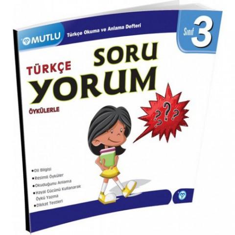 Mutlu Yayıncılık 3. Sınıf Türkçe Öykülerle Soru Yorum