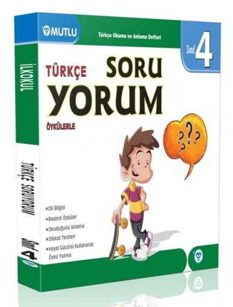Mutlu Yayıncılık 4. Sınıf Türkçe Öykülerle Soru Yorum