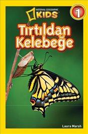 National Geographic Kids - Tırtıldan Kelebeğe