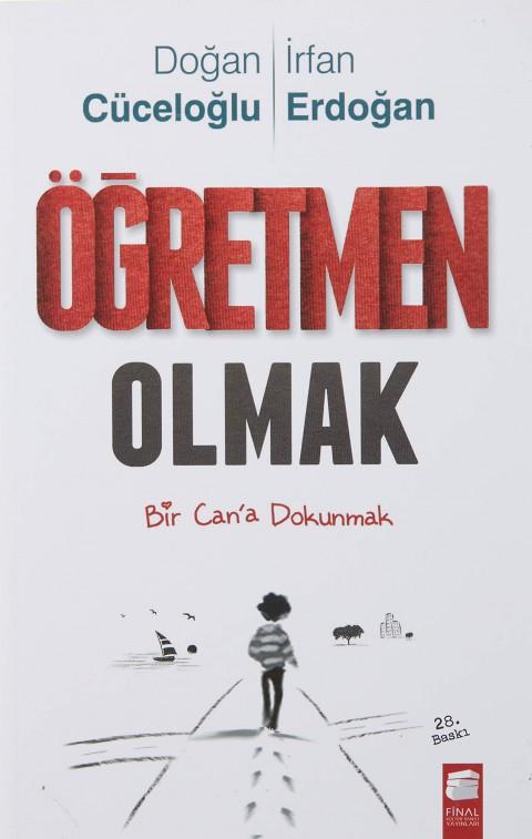 Öğretmen Olmak - Doğan Cüceloğlu, İrfan Erdoğan