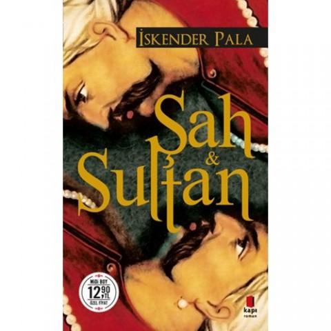 Şah Sultan - İskender Pala