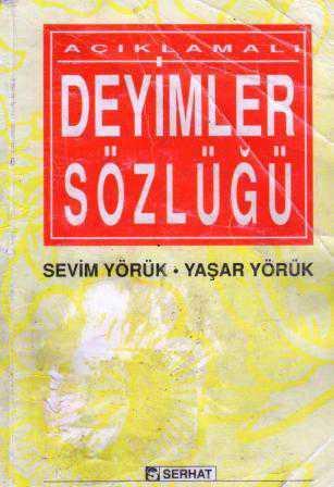 Serhat Yayınları Açıklamalı Deyimler Sözlüğü