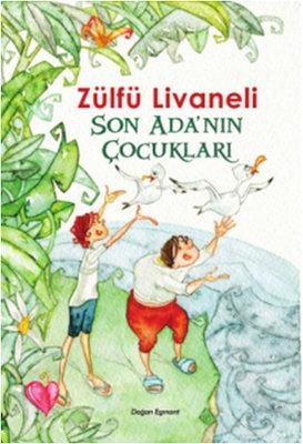 Son Adanın Çocukları - Zülfü Livaneli